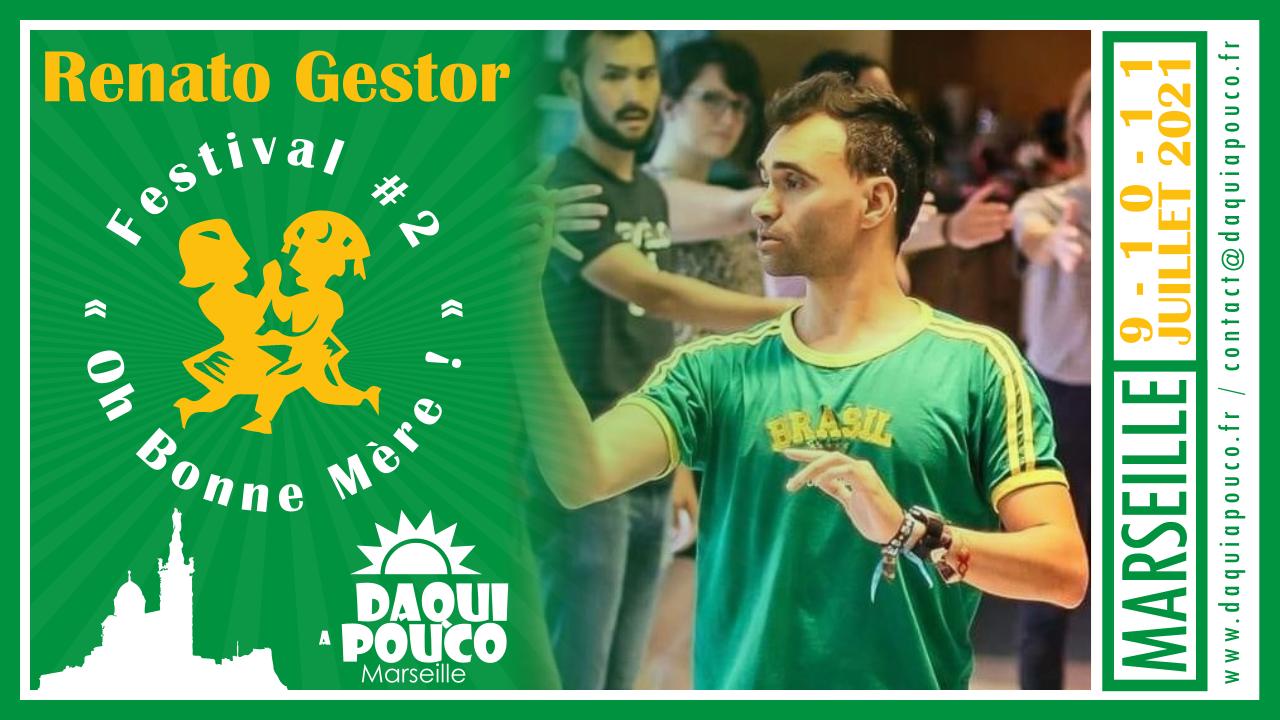 Festival 2021 : Renato Gestor