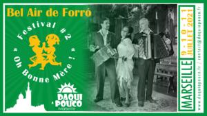 Festival 2021 : Bel Air de Forró