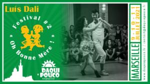 Festival 2021 : Luis Dali