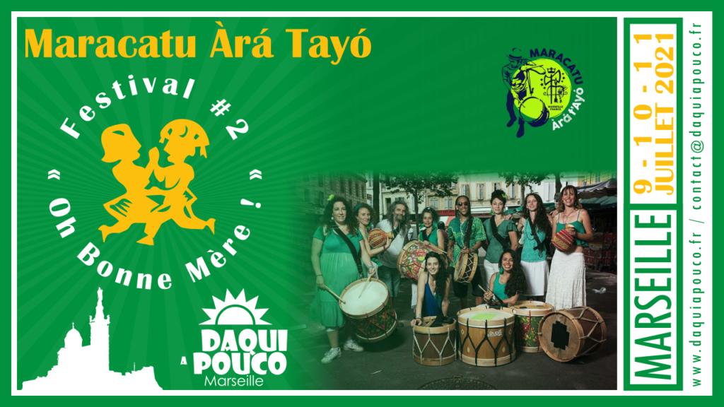 Festival 2021 : Maracatu Àrá Tayó
