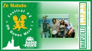Festival 2021 : Zé Matuto